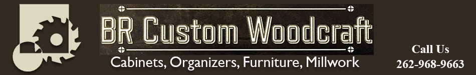 BR Custom Woodcraft, LLC